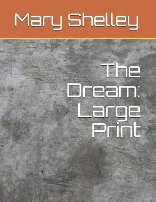 The Dream: Large Print