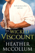 The Wicked Viscount by Heather McCollum