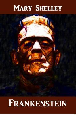Frankenstein: Frankenstein, German Edition