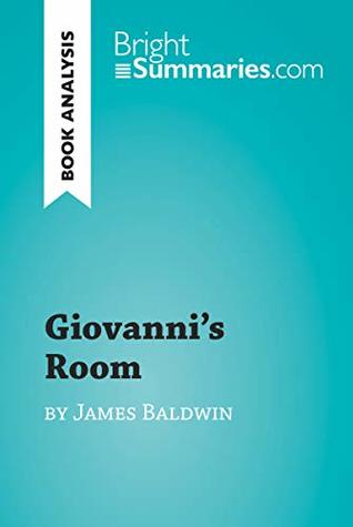 Giovanni's Room by James Baldwin (Book Analysis): Detailed Summary, Analysis and Reading Guide (BrightSummaries.com)