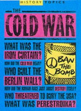 History Topics:Cold War/Hot War