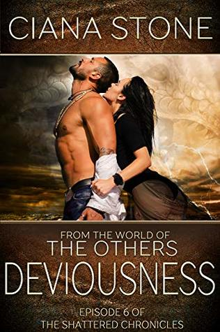 Deviousness: Episode 6 of The Shattered Chronicles