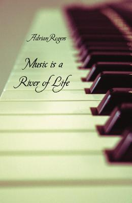 Music Is a River of Life