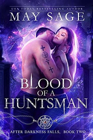 Blood of a Huntsman (After Darkness Falls, #2)