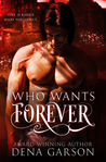 Who Wants Forever