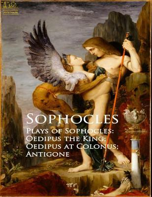 Complete Works of Sophocles: Text, Summary, Motifs and Notes (Annotated)
