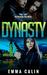 Dynasty (Passion Patrol, #3)