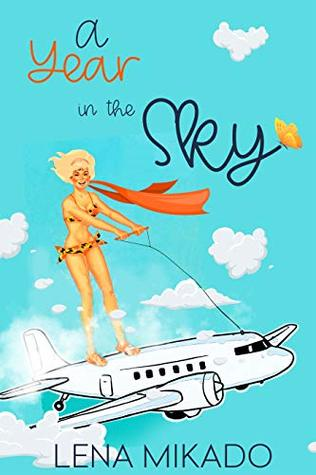 A Year in the Sky (All Colors of the Rainbow Book 2)