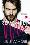 Remember Me: A Se...