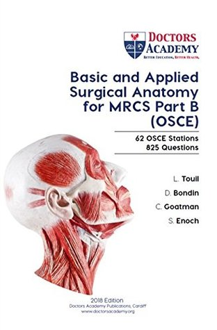 Basic and Applied Surgical Anatomy for MRCS Part B