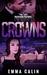 Crowns (Passion Patrol, #4)
