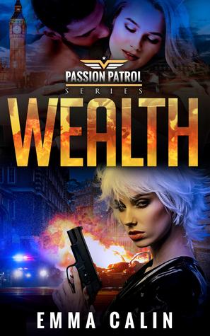 Wealth (Passion Patrol, #6)