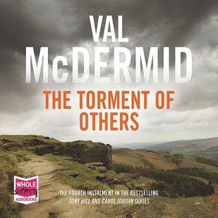 The Torment of Others (Tony Hill / Carol Jordan) (Unabridged Audiobook)