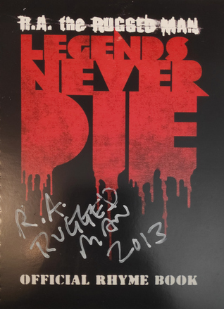 R.A. the Rugged Man: Legends Never Die - Official Rhymebook