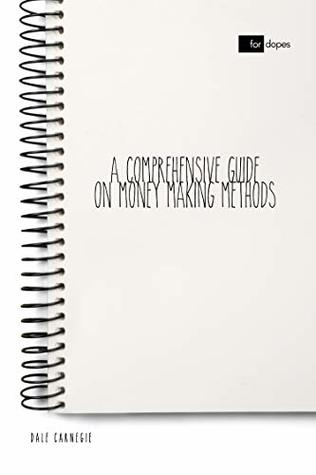 A Comprehensive Guide on Money Making Methods