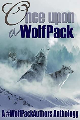 Once Upon a WolfPack: A #WolfPackAuthors Anthology by Christina van