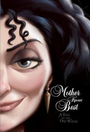 Disney Villains: Mother Knows Best