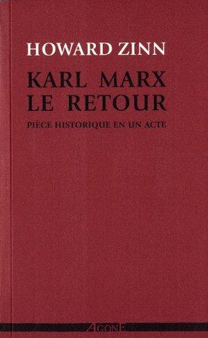 Karl Marx, le retour [nouvelle édition]