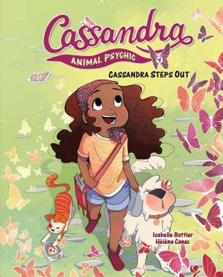 Cassandra Steps Out by Isabelle Bottier