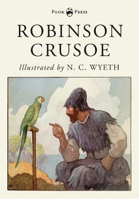 Robinson Crusoe - Illustrated by N. C. Wyeth