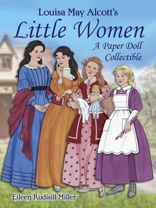 Louisa May Alcott's Little Women: A Paper Doll Collectible