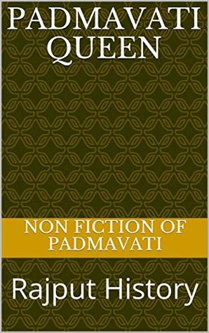 Padmavati Queen: Rajput History