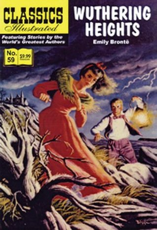 Wuthering Heights, Classics Illustrated