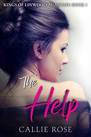 The Help (Kings of Linwood Academy, #1)