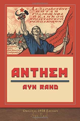 Anthem (Original 1938 Edition): Unabridged Edition