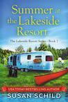 Summer at the Lakeside Resort: The Lakeside Resort Series (Book 2)