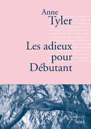 Les adieux pour Débutants: Traduit de l'anglais (États-Unis) par Sylvie Schneiter