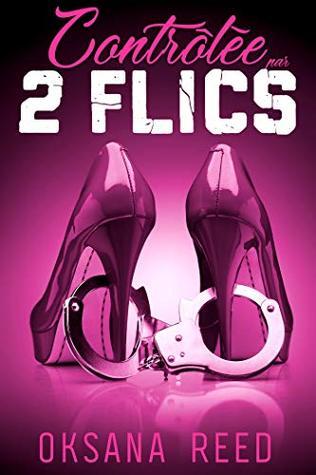 Contrôlée par 2 FLICS