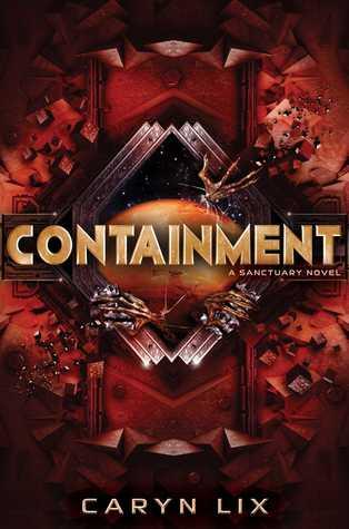 Containment (Sanctuary, #2)