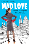 Mad Love (London Books, #1)