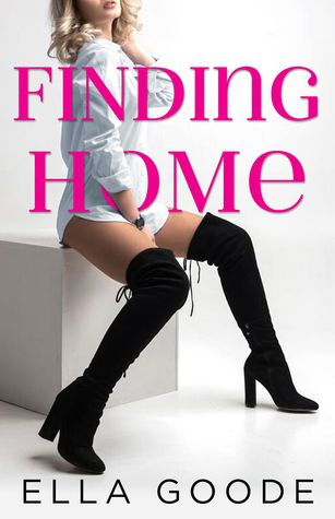 Finding Home by Ella Goode
