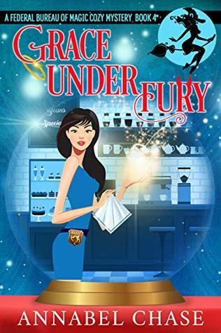 Grace Under Fury (Federal Bureau of Magic #4)