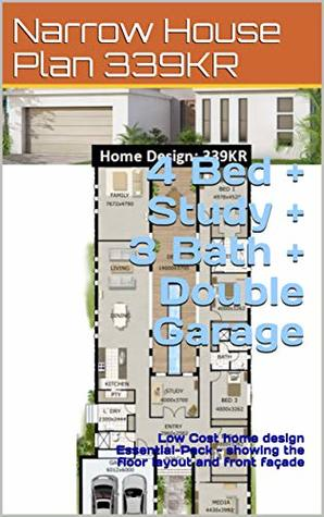 Narrow House Plan 339KR- 4 Bed + Study + 3 Bath + Double Garage: Low Cost home design Essential-Pack - showing the floor layout and front façade (4 Bedroom House Plans)