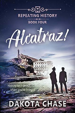 Alcatraz! (Repeating History #4)