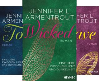 Wicked-Trilogie (Reihe in 4 Bänden)