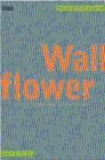 Wallflower: Konsten att titta på
