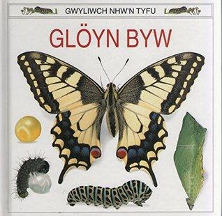 Gloyn Byw = Butterfly
