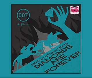 Diamonds Are Forever (Unabridged Audiobook)