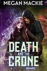 Death and the Crone: Book Three of the Lucky Devil Series
