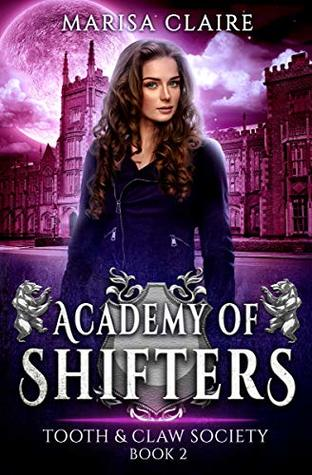 Tooth & Claw Society (Academy of Shifters, #2)