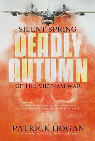 Silent Spring: Deadly Autumn of the Vietnam War