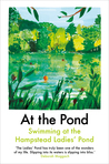 At the Pond: Swimming at the Hampstead Ladies' Pond
