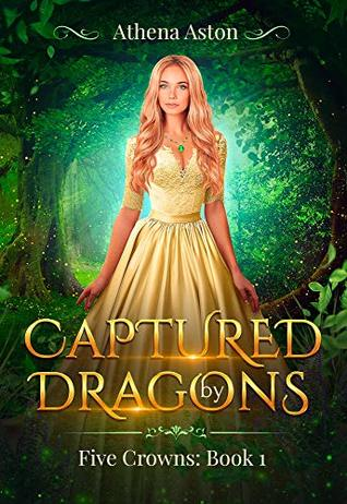 Captured by Dragons by Athena Aston