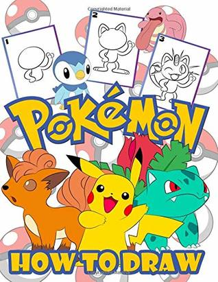 How to Draw Pokemon: Easy Step-by-step Drawing Guide, Pokemon 2 in 1: How to Draw and Pokemon Coloring Book for Adults and Kids, For Anyone Who Loves Pokemons.