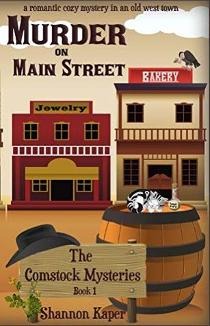 Murder on Main Street (Comstock Cozy Mysteries #1)