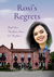 Rosi's Regrets - Book 4, The Guesthouse on the Green Series by Michelle Vernal